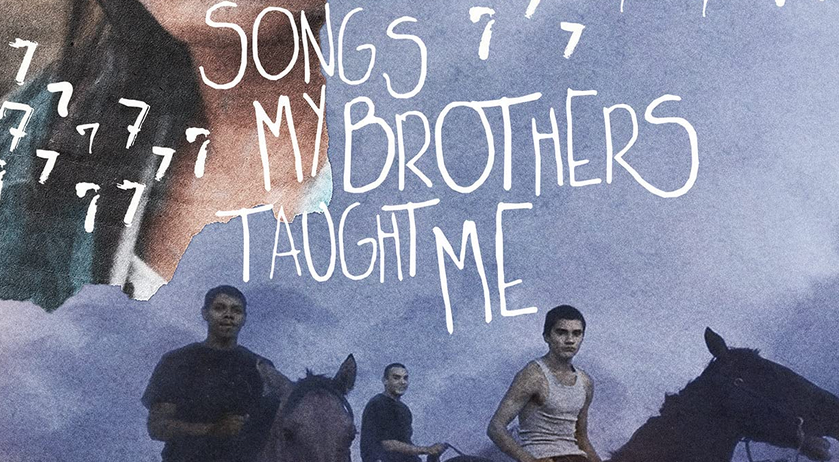 Songs My Brothers Taught Me